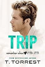 TRIP (Remember When Book 1)