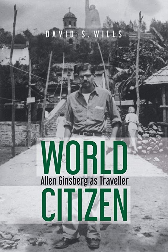 踏みつけ高原禁じるWorld Citizen: Allen Ginsberg as Traveller