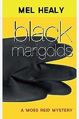 Black Marigolds (A Moss Reid mystery Book 2) Kindle Edition