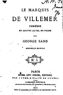 Le marquis de Villemer, comédie en quatre actes, en prose (French Edition)