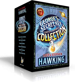 George's Secret Key Complete Paperback Collection: George's Secret Key to the Universe; George's Cosmic Treasure Hunt; George and the Big Bang; ... the Blue Moon; George and the Ship of Time