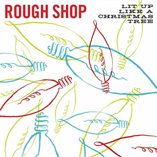 Lit Up Like A Christmas Tree.Santa What You Got In The Bag By Rough Shop On Amazon Music