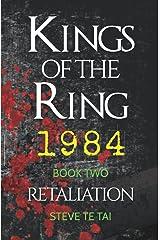 Kings of the Ring 1984: Retaliation Paperback