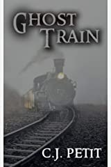 Ghost Train Kindle Edition