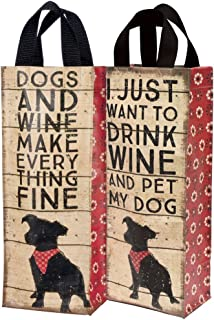 Nylon Two-Sided Dog Theme Wine Bag - Drink Wine, Pet My Dog - One Tote