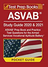 ASVAB Study Guide 2020 & 2021 Pocket Guide: ASVAB Prep Book and Practice Test Questions for the Armed Services Vocational Aptitude Battery: [Includes Detailed Answer Explanations]