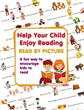 Help Your Child Enjoy Reading. Read By Picture: A fun way to encourage kids to read (Step into Reading. Level 1)