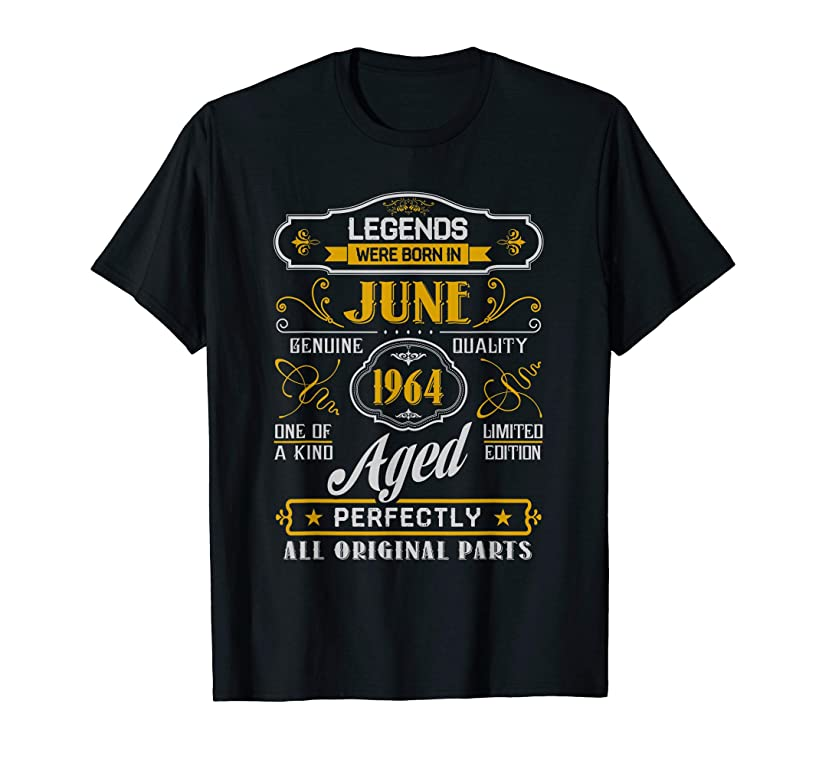 Legends Were Born In June 1964 T Shirt 55th Birthday Gift