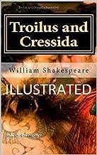Troilus and Cressida Illustrated (English Edition)
