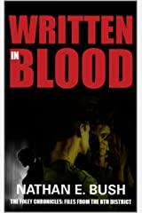 Written in Blood (The Foley Chronicles: Files from the 8th District Book 1) Kindle Edition
