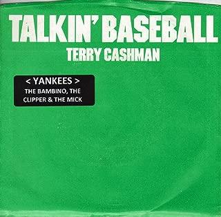 ''TALKIN BASEBALL''(YANKEES)(THE BAMBINO, THE CLIPER & THE MICK) / BABY, BABY I LOVE YOU (7'' 45 RPM VINYL RECORD)