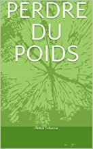 PERDRE DU POIDS (YAHIAOUI t. 1) (French Edition)