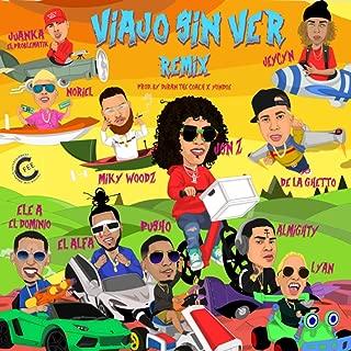 Viajo Sin Ver (Remix) [Explicit]
