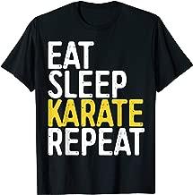 Eat Sleep Karate Repeat T-Shirt Funny Sport Gift Shirt T-Shirt