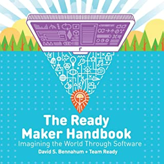 The Ready Maker Handbook: Imagining the World Through Software (Ready Maker Books)