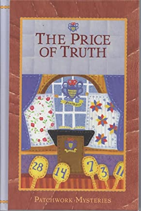 The Price of Truth (Patchwork Mysteries, Volume 20)