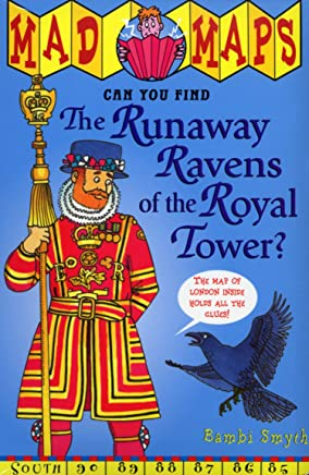 Mad Maps - The Runaway Ravens Of The Royal Tower