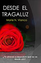 Desde el tragaluz (From the Skylight) (Spanish Edition)