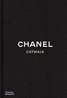 Chanel Catwalk: The Complete Collections