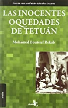 Livres Las inocentes oquedades de Tetuan / The innocent hollows of Tetuan PDF