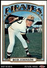 1972 Topps # 27 Bob Johnson Pittsburgh Pirates (Baseball Card) Dean's Cards 8 - NM/MT Pirates Tennessee