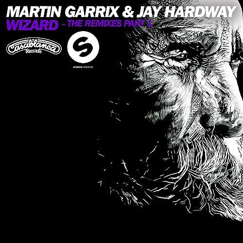 martin garrix jay hardway wizard mike hawkins remix