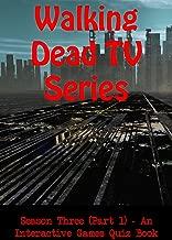 Walking Dead TV Show - Season Three (Part 1) - An Interactive Games Quiz Book