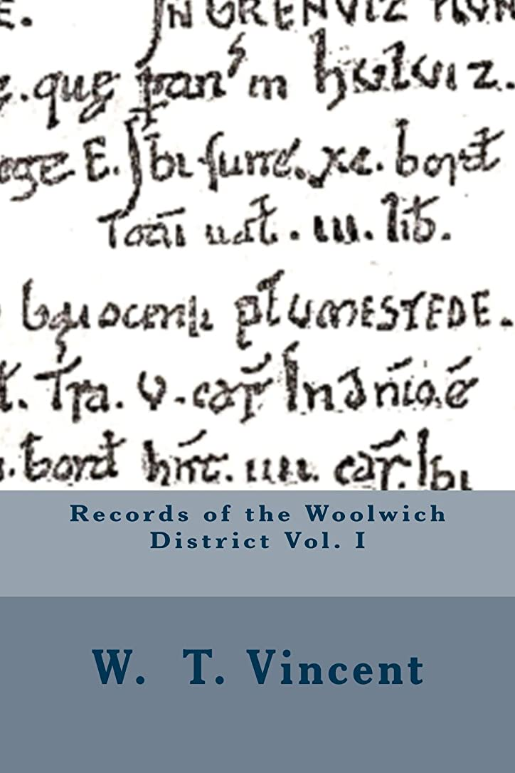 気楽なより多いサワーRecords of the Woolwich District Vol. I (English Edition)