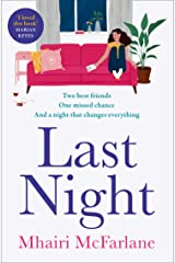 Last Night: The best romcom of 2021: romantic, heart-breaking and laugh-out-loud funny Kindle Edition
