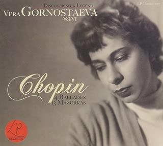 Discovering A Legend, Vol. 6: Chopin Ballades Mazurkas