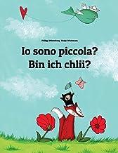 Io sono piccola? Bin ich chlii?: Libro illustrato per bambini: italiano-svizzero tedesco (Edizione bilingue)