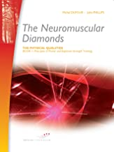 The Neuromuscular Diamonds (The physical qualities Book 1)