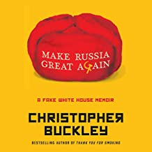 Make Russia Great Again: A Novel