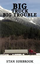 Big Truck Big Trouble