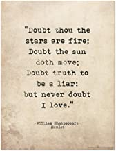 Doubt Thou the Stars are Fire Shakespeare Hamlet Print. Literary Romantic Quote Poster. Fine Art Paper, Laminated, or Framed. Multiple Sizes Available for Home, Office, or School.