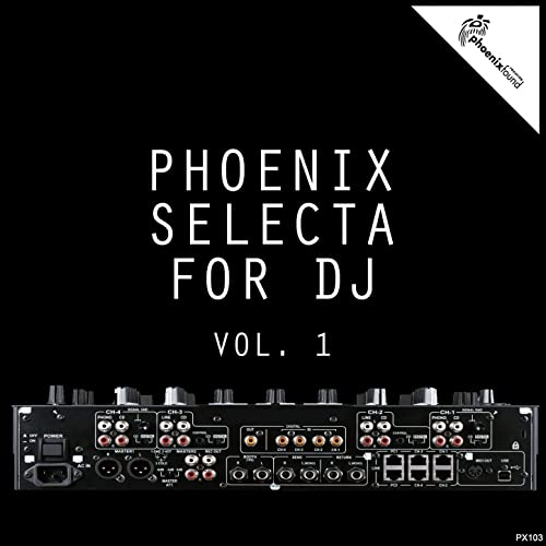 Phoenix Selecta For DJ, Vol  1 by Various artists on Amazon