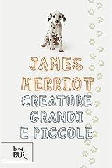 Creature grandi e piccole (Italian Edition) Kindle Edition