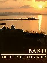 Baku: The City of Ali and Nino