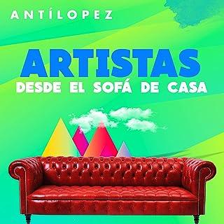 Artistas Desde el Sofá de Casa