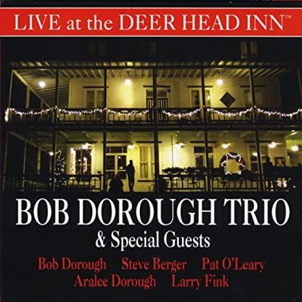 Bob Dorough Trio & Special Guests Live at the Deer Head Inn