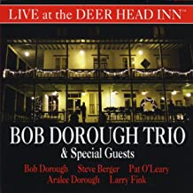 Bob Dorough Trio & Special Guests Live at the Deer Head Inn
