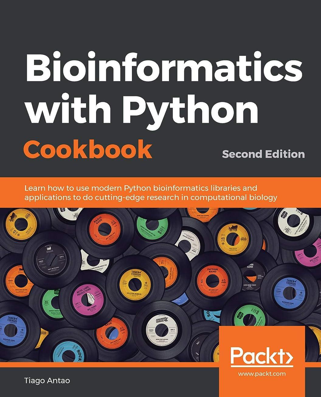 哺乳類チョコレート法王Bioinformatics with Python Cookbook: Learn how to use modern Python bioinformatics libraries and applications to do cutting-edge research in computational biology, 2nd Edition (English Edition)