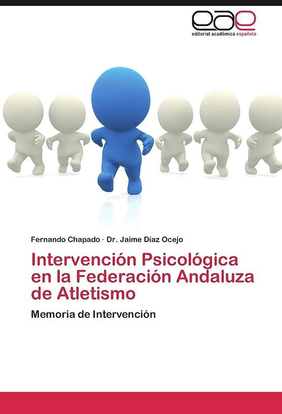 暗殺する落ち着いてベールIntervencion Psicologica En La Federacion Andaluza de Atletismo