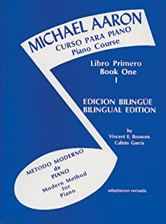 Michael Aaron Piano Course (Curso Para Piano), Bk 1: Spanish, English Language Edition (Spanish Edition)