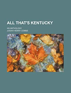 All That's Kentucky; An Anthology