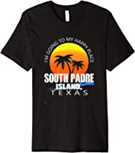 I'm Going to My Happy Place South Padre Island, Texas T-Shir