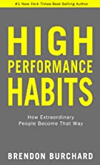 Cover image of High Performance Habits by Brendon Burchard