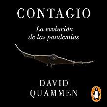 Contagio [Spillover]: La evolución de las pandemias [Animal Infections and the Next Human Pandemic]