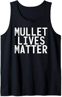 MULLET LIVES MATTER Art Funny Redneck Rural Gift Idea Tank Top