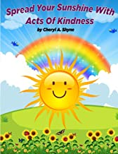 Spread Your Sunshine With Acts Of Kindness